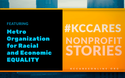 Metro Organization for Racial and Economic Equity | KC Cares
