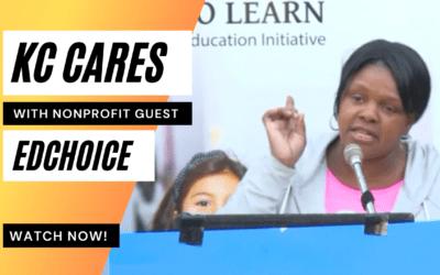 KC Cares Talks Education EdChoice