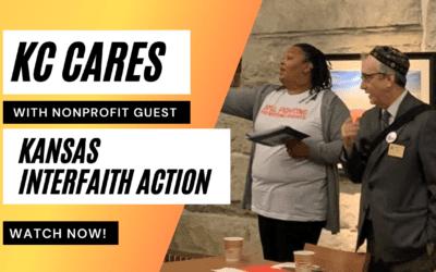 Kansas Interfaith Action Nonprofit visits KC Cares